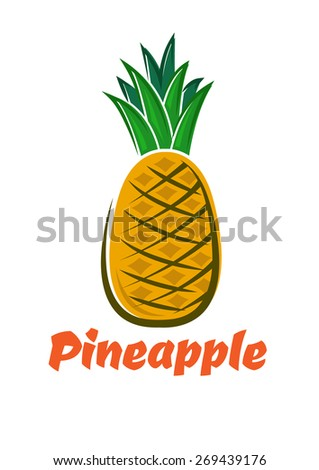 Bright yellow pineapple fruit with green tough waxy leaves in cartoon style for healthy nutrition or diet dessert design