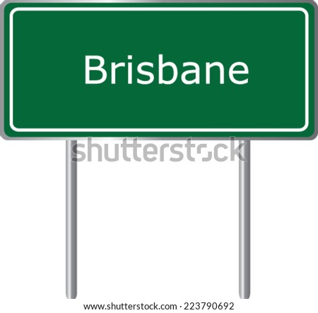 Brisbane road sign green vector illustration, road table - stock vector