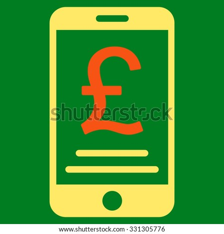 British Pound Mobile Payment vector icon. Style is flat bicolor orange and yellow symbol, rounded angles, green background.