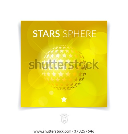 Brochure, flyer with 3D sphere of geometric star shapes yellow blurred background. Vector illustration. - stock vector