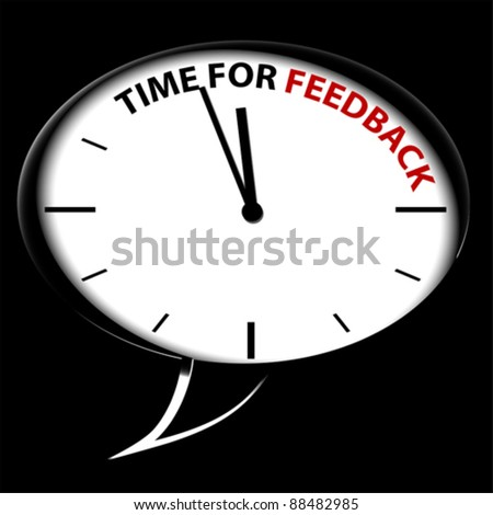 "Bubble Clock ""Time for FEEDBACK"""