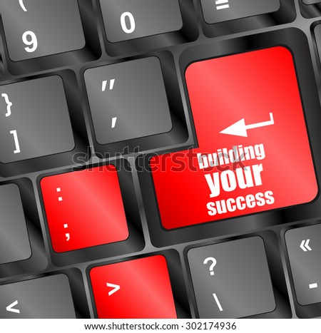 building your success button on computer keyboard key vector illustration - stock vector