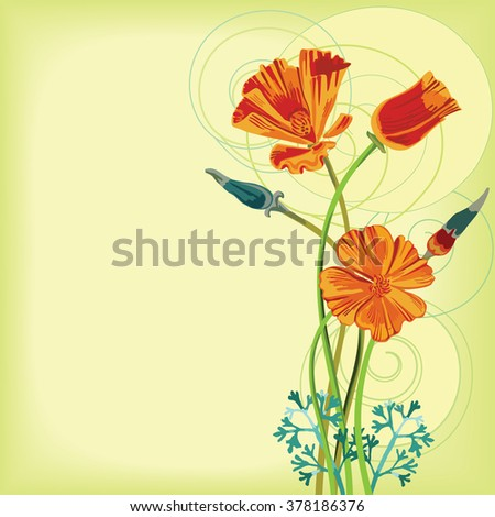 Bunch of california poppy flowers, buds and leaves. With circular swirls backdrop. Design for your birthday, save the date, memorable, greeting card. Floral background. Vector illustration. - stock vector