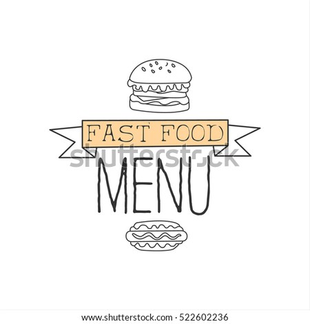 Burger And Hot Dog Premium Quality Fast Food Street Cafe Menu Promotion Sign In Simple Hand Drawn Design Vector Illustration