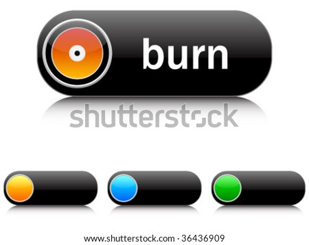 burn buttons - stock vector