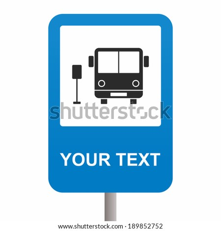 Bus stop sign - stock vector