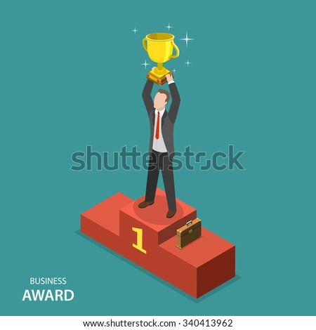 Business award isometric flat vector concept. Businessman in suit and case is standing on pedestal holding a winner cup over his head.  - stock vector