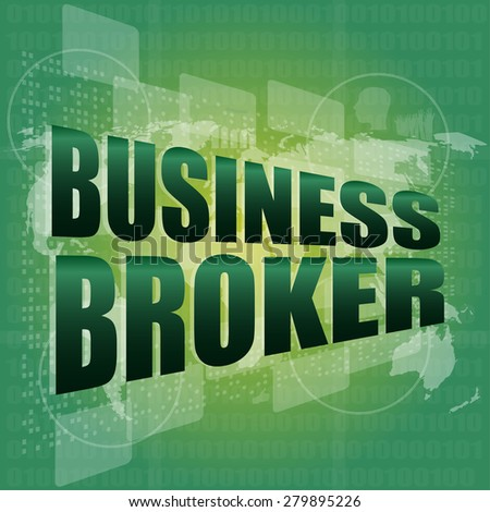 business broker words on digital touch screen vector - stock vector