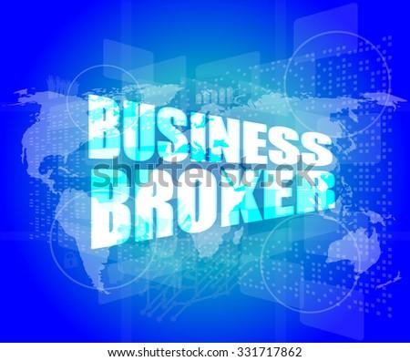 business broker words on digital touch screen vector illustration - stock vector