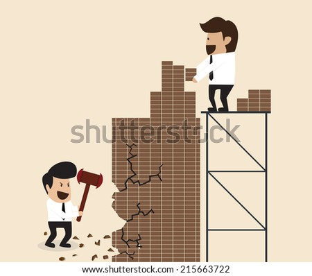 Business concept : Build and destroy - stock vector