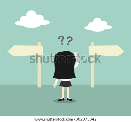 Business concept, Business woman confused about two direction. Vector illustration. - stock vector