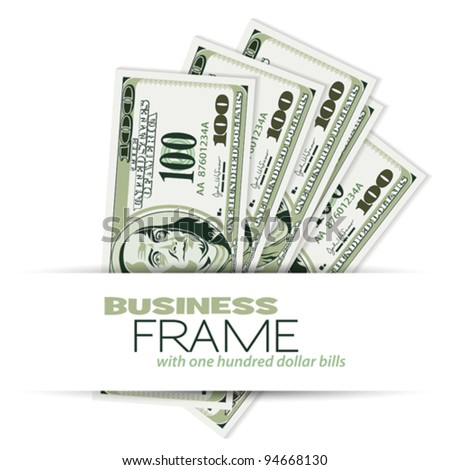 Business Frame with Dollar Bills, template for design - stock vector