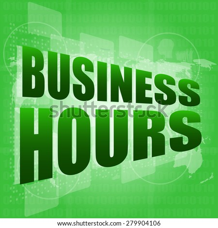 business hours on digital touch screen vector - stock vector