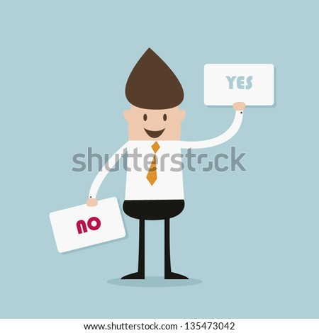 business man and choice yes or no - stock vector