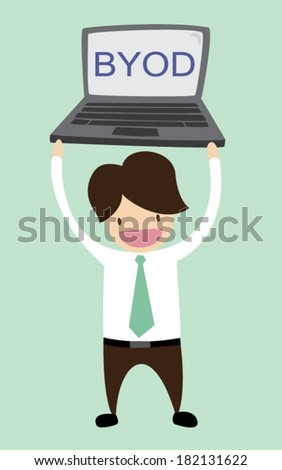 Business man and laptop. BYOD. Concept Bring Your own Device Security. - stock vector