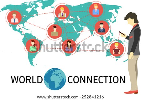 Business man building his connections via smart phone which help him connect to his clients,alliances,colleagues,suppliers,co founder,partners,friends and etc. worldwide. - stock vector