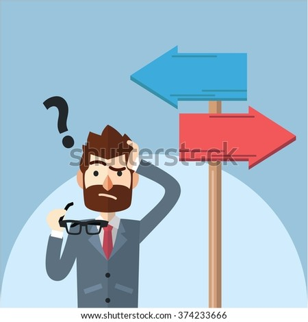 Business man confusing choosing path - stock vector