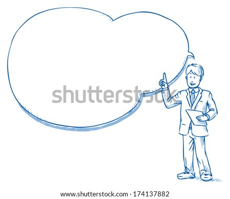 Business man standing with sheet of paper in hand and cloud shaped speech bubble while explaining something, hand drawn doodle vector illustration - stock vector