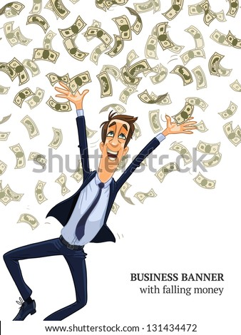 Business man under a money rain. Vector illustration isolated on white background. Happy man catching falling money. Full length man figure in clipping mask. Vertical banner with place for text - stock vector