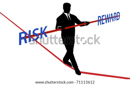 Business man walks tightrope to balance RISK REWARD - stock vector