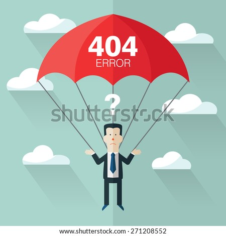 Business man with parachute. Page not found, 404 error. Concept of businessman fail - stock vector