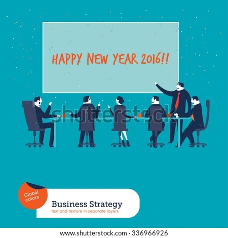 Business meeting happy new year 2016. Vector illustration Eps10 file. Global colors. Text and Texture in separate lay - stock vector