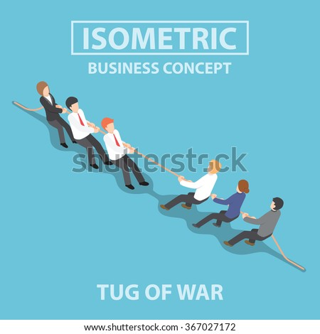 Business people playing tug of war, Competition concept, Flat 3d web isometric infographics design, VECTOR, EPS10 - stock vector