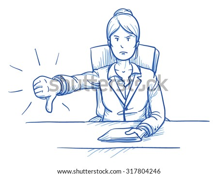 Business woman, angry boss or customer, sitting at her desk showing dislike, thumb down, hand drawn doodle vector illustration - stock vector