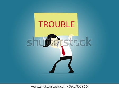 businessman carrying text labels TROUBLE - stock vector