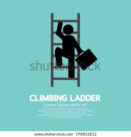 Businessman Climbing Ladder Vector Illustration - stock vector