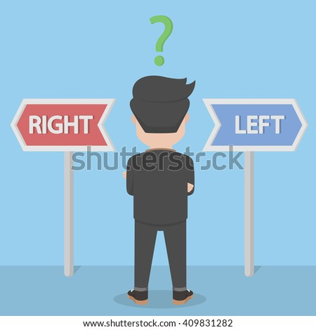 businessman confused with selection to the right or to the left - stock vector