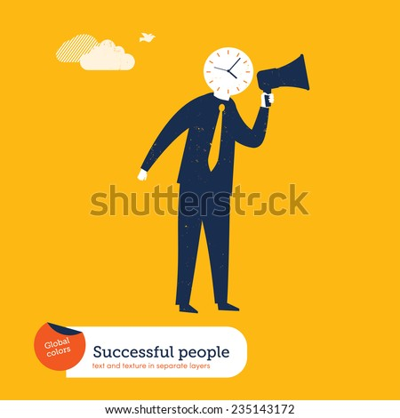 Businessman his head is a clock and has a megaphone. Vector illustration Eps10 file. Global colors. Text and Texture in separate layers. - stock vector