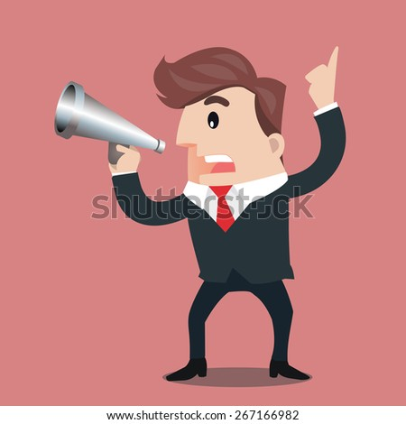 Businessman is using a megaphone.- vector illustrator - stock vector