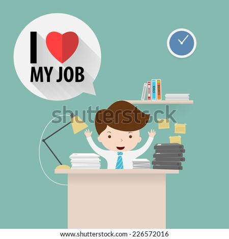 Businessman love his job,Vector EPS10. - stock vector