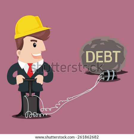 Businessman put a bomb to explode the heavy DEBT.-vector illustration. - stock vector
