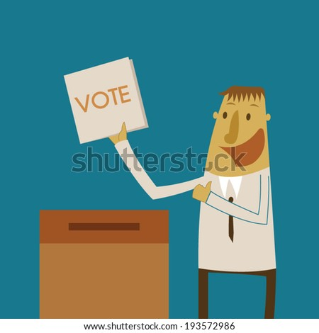 Businessman put a vote ballot into the box - stock vector