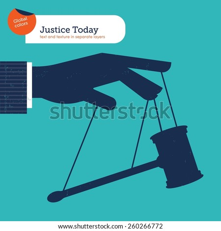 Businessman's hand manipulating the justice like a puppet. Vector illustration Eps10 file. Global colors. Text and Texture in separate layers. - stock vector