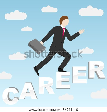 Businessman stepping up the stairs made of word Career. Vector illustration. - stock vector