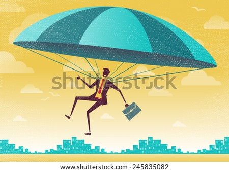 Businessman uses his Parachute. Great illustration of Retro styled Businessman who's remembered to pack his Parachute and land to safety in the business landscape. - stock vector