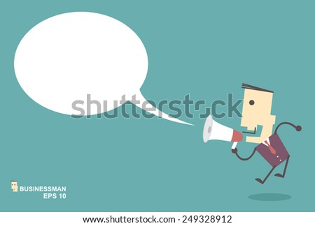 Businessman vector speaking through megaphone with speech bubble for your text or your design.promotion marketing concept - stock vector