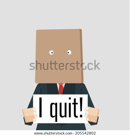 "Businessman with bag over his head holding card ""I quit."" - stock vector"