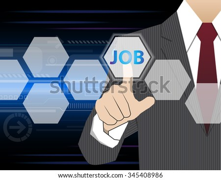 Businessman working with modern virtual technology, hand touching  JOBS - stock vector