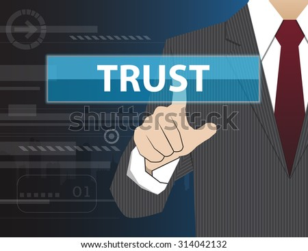 Businessman working with modern virtual technology, hand touching TRUST - stock vector