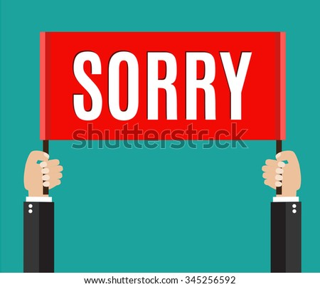 Businessmans hands holding sorry sign.  vector illustration in flat style - stock vector