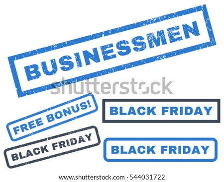 Businessmen rubber seal stamp watermark with bonus images for Black Friday offers. Vector smooth blue emblems. Text inside rectangular banner with grunge design and dust texture.
