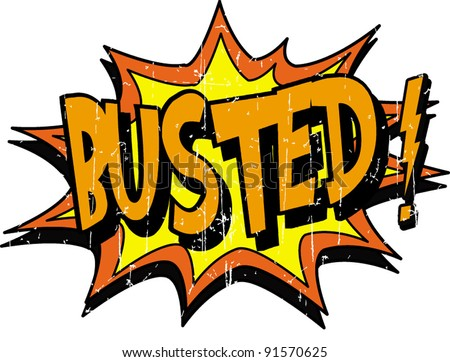 Busted Stock Vector