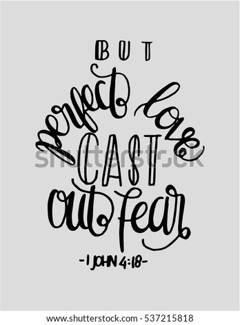 But Perfect Love Cat Out Fear. Bible Verse. Hand Lettered Quote. Modern  Calligraphy