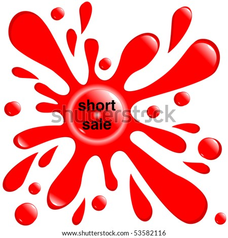 """button red blot """"short sale"""" isolated on the white background vector eps10 - stock vector"""