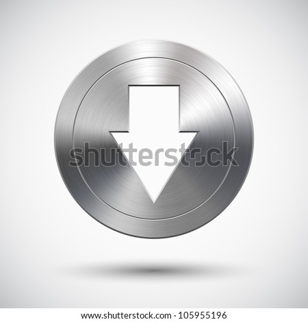 Button with metal (chrome) texture and down arrow sign - stock vector