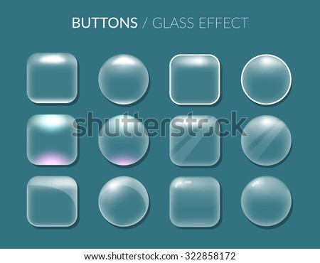 Buttons. Glass effect. Vector illustration. EPS 10 - stock vector